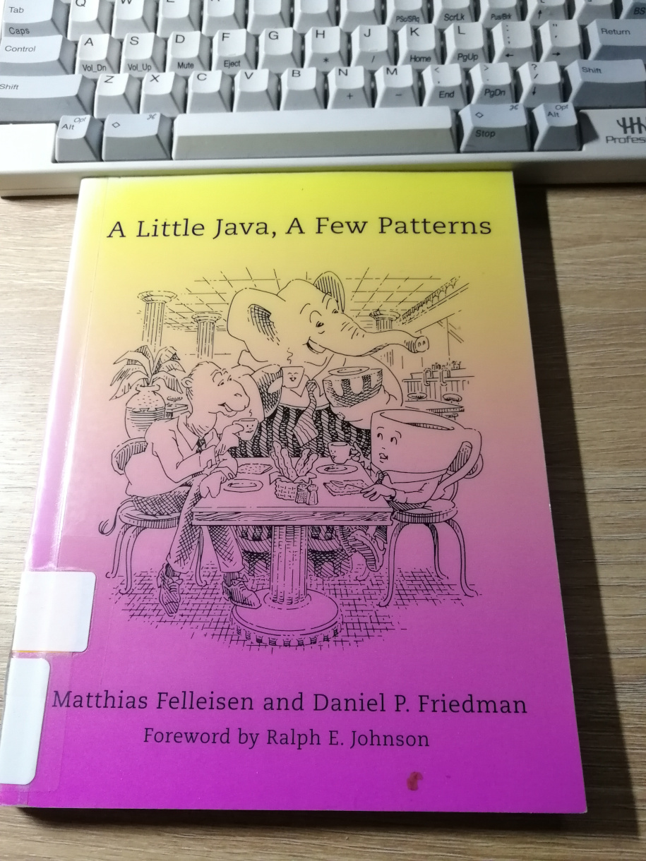 A Little Java a Few Patterns